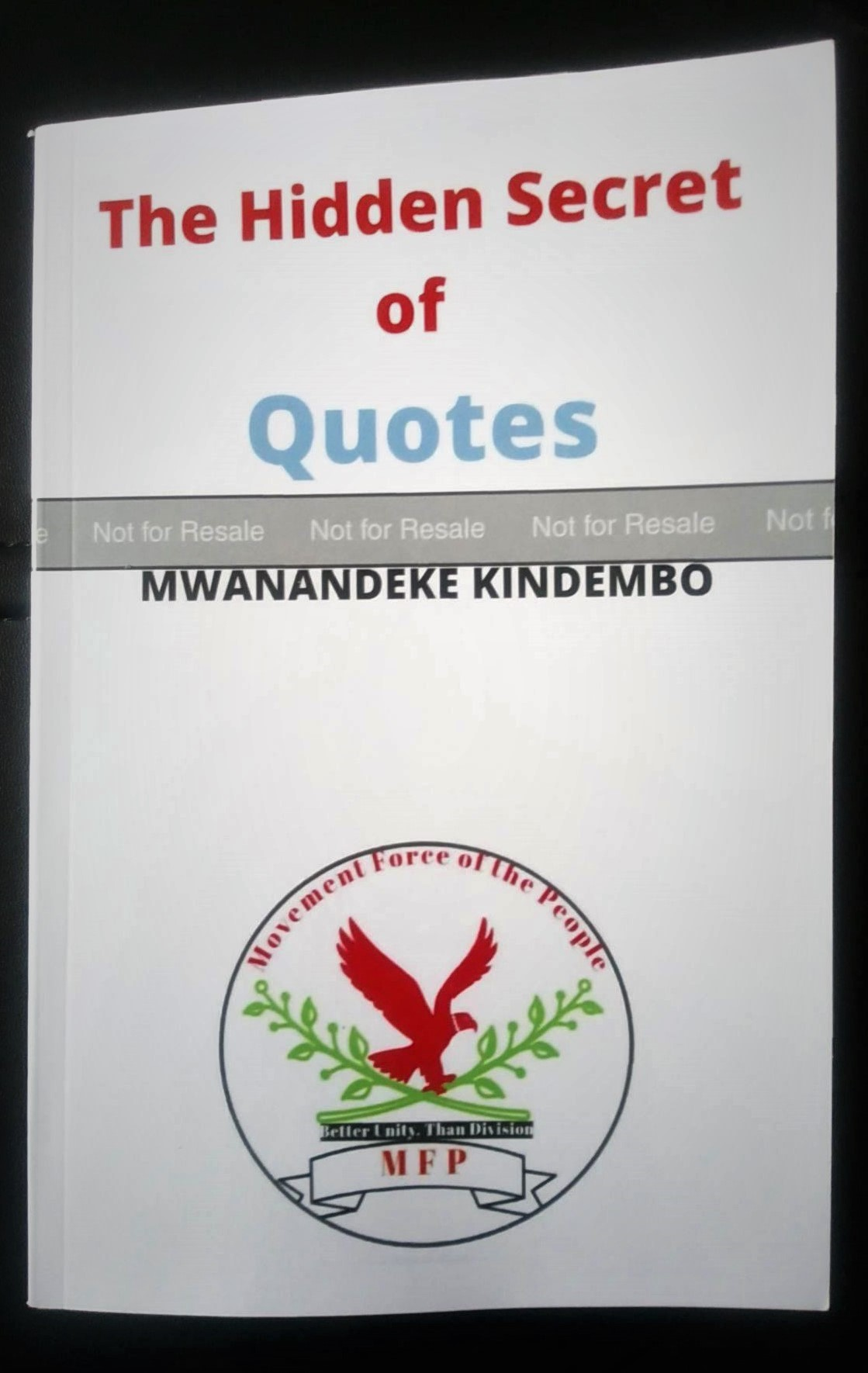 The Hidden Secret of Quotes Front Cover by Mwanandeke Kindembo